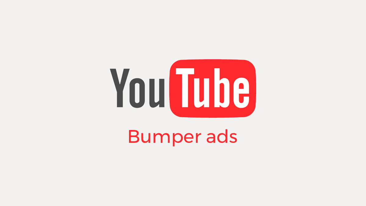 Bumper Ads en Youtube